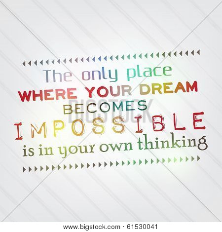 Your Dream Becomes Impossible Only In Your Head