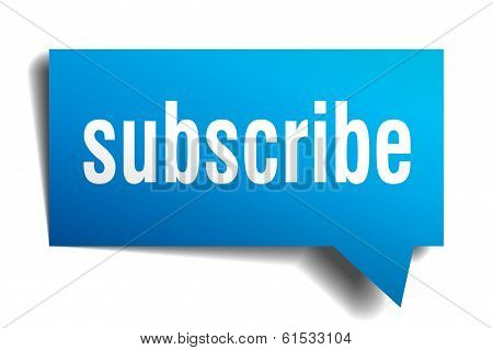 Subscribe Blue 3D Realistic Paper Speech Bubble Isolated On White