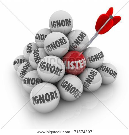 Listen word on a red ball in a 3d pyramid surrounded by Ignore to illustrate the value of paying attention to others to get valuable information