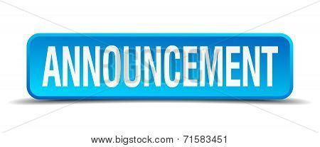 Announcement Blue 3D Realistic Square Isolated Button