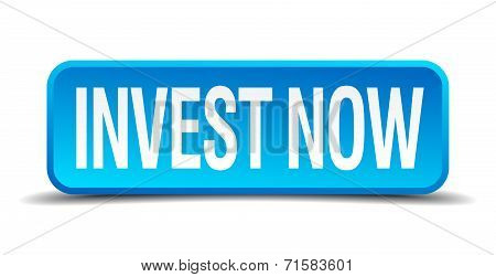 Invest Now Blue 3D Realistic Square Isolated Button