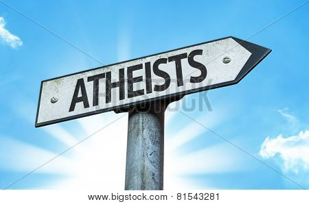 Atheists sign with a beautiful day