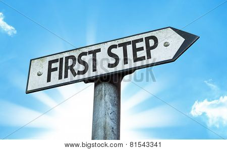 First Step sign with a beautiful day