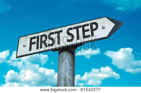 First Step sign with sky background