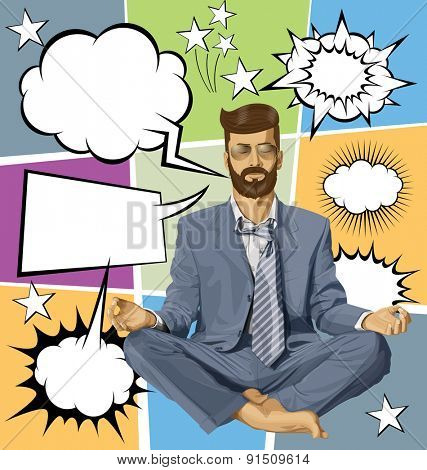 Relax concept. Vector hipster businessman in lotus pose meditating, with speech and thought bubbles