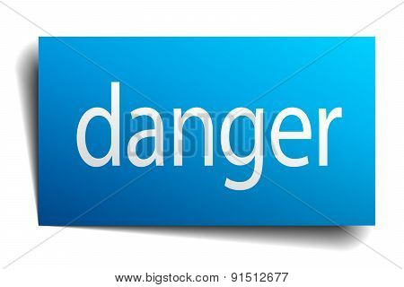Danger Blue Square Isolated Paper Sign On White
