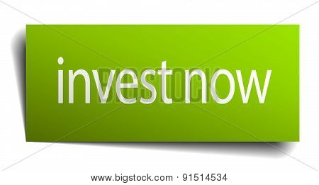 Invest Now Green Paper Sign Isolated On White