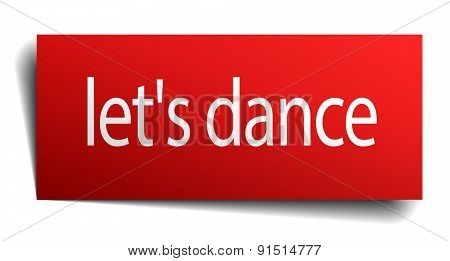 Let's Dance Red Paper Sign On White Background