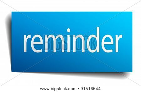 Reminder Blue Paper Sign On White Background