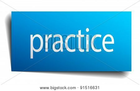 Practice Blue Paper Sign On White Background