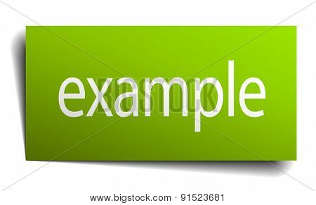 Example Green Paper Sign Isolated On White