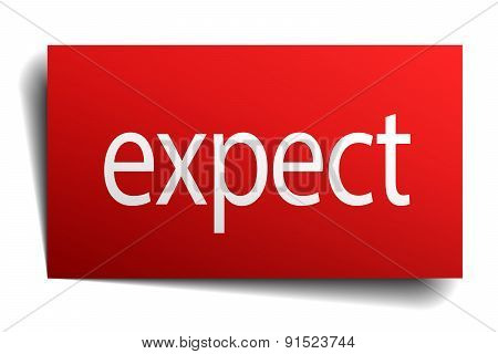 Expect Red Square Isolated Paper Sign On White