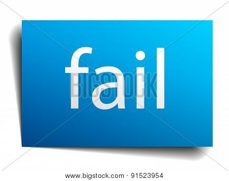 Fail Blue Paper Sign On White Background