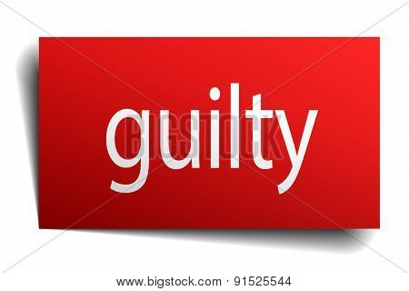 Guilty Red Square Isolated Paper Sign On White