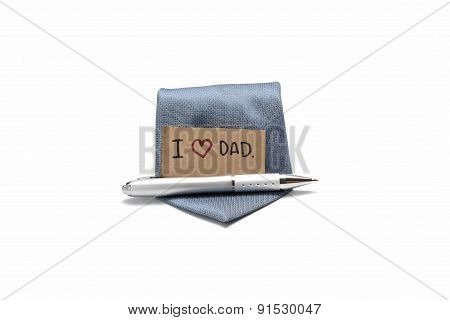 I Love Dad Card With Tie And Pen