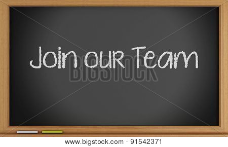 3D Join Our Team Written On Blackboard.