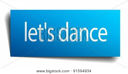 Let's Dance Blue Paper Sign Isolated On White