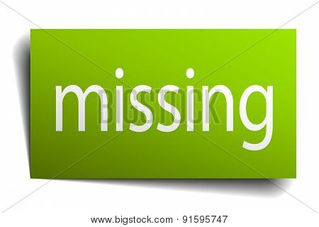 Missing Green Paper Sign Isolated On White
