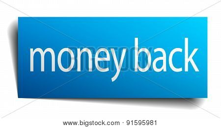 Money Back Blue Paper Sign On White Background