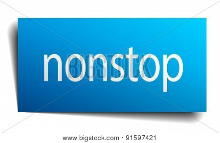 Nonstop Blue Paper Sign On White Background