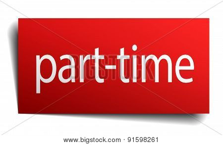 Part-time Red Square Isolated Paper Sign On White