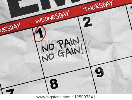Concept image of a Calendar with the text: No Pain No Gain