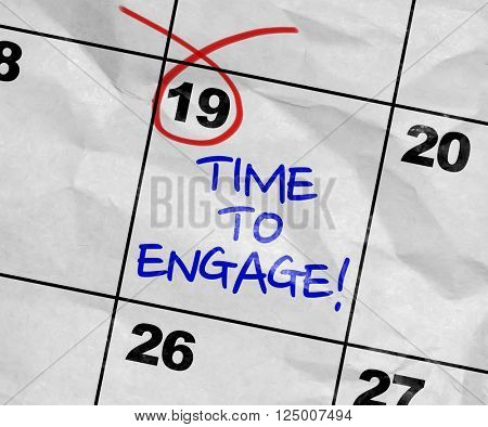 Concept image of a Calendar with the text: Time To Engage