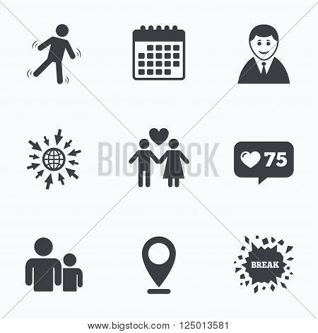 Calendar, like counter and go to web icons. Businessman person icon. Group of people symbol. Man love Woman or Lovers sign. Caution slippery. Location pointer.