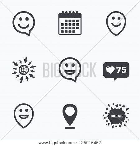 Calendar, like counter and go to web icons. Happy face speech bubble icons. Smile sign. Map pointer symbols. Location pointer.