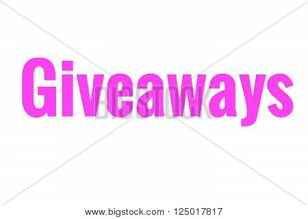 The word giveaways in pink. Great for bloggers or businesses.