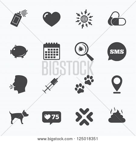 Calendar, go to web and like counter. Veterinary, pets icons. Dog paws, syringe and magnifier signs. Pills, heart and feces symbols. Sms speech bubble, talk symbols.