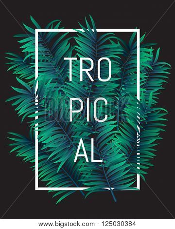 Summer Tropical Concept, Tropical Paradise With Palm Leaves, Vector Image.
