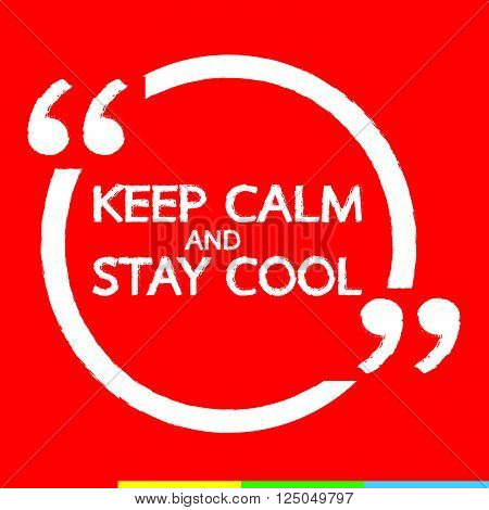 Keep Calm AND STAY COOL Lettering Illustration design