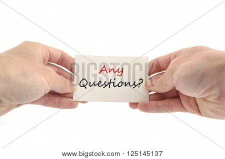 Bussines man hand with text Any Questions