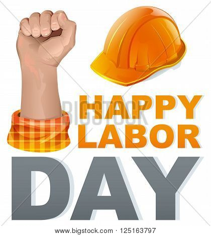 Happy Labor Day. Template greeting card. Isolated on white vector illustration