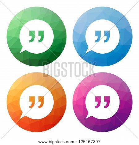 Set  Of 4 Isolated Modern Low Polygonal Buttons - Icons - For Speech Bubbles With Quotes