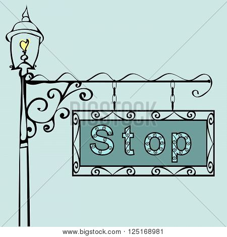 stop text on vintage street sign Patterned vintage gas lantern with retro sign. Vector illustration