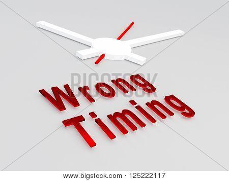 Wrong Timing Concept