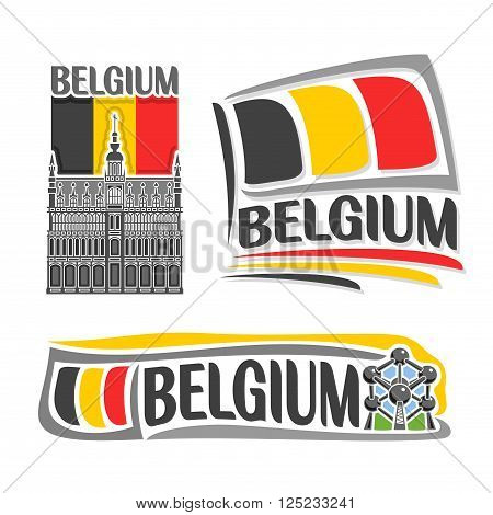 Vector illustration of the logo for Belgium, consisting of 3 isolated illustrations: national flag behind King's House in Brussels, horizontal symbol of Belgium and the flag