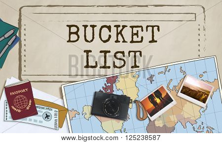 Bucket List Experience Inspiration Motivation Aspirations Concept