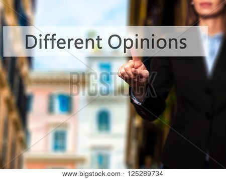 Different Opinions - Businesswoman Hand Pressing Button On Touch Screen Interface.