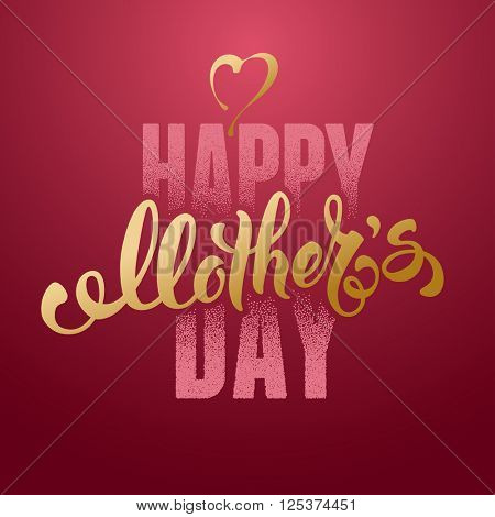 Mothers Day Lettering Calligraphic Design on Red Background With Heart. Happy Mothers Day Inscription. Red And Golden. Vector Design Element For Greeting Card and Other Print Templates.