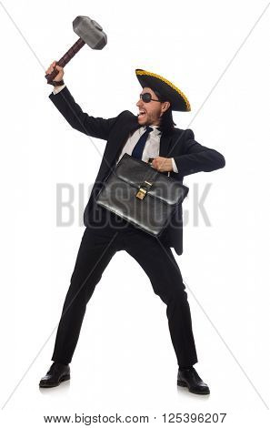 Pirate businessman with hammer and briefcase isolated on white
