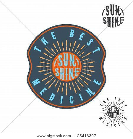 Sunshine is the best medicine, Quote. Typography.  Color badge or label with sun, sunshine, sea and clouds. Monochrome Summer elements design.