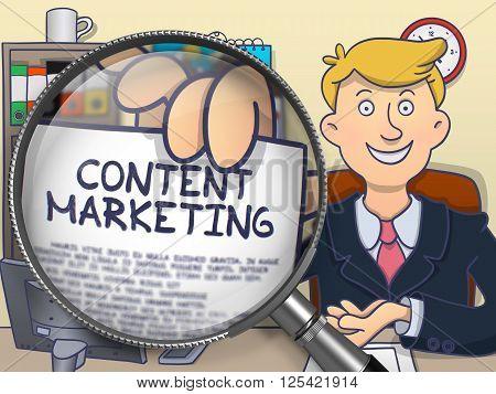 Content Marketing through Magnifier. Man Holding Paper with Concept. Closeup View. Multicolor Doodle Illustration.