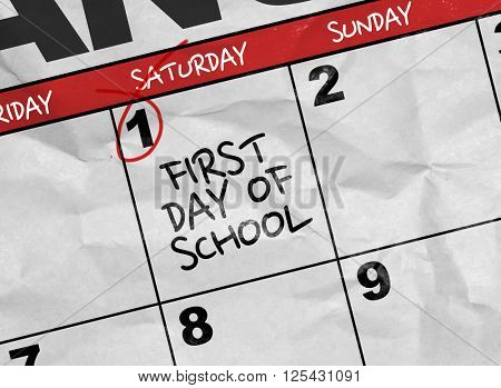 Concept image of a Calendar with the text: First Day of School