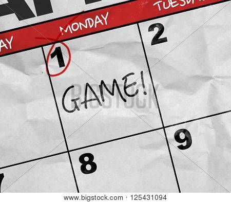 Concept image of a Calendar with the text: Game!