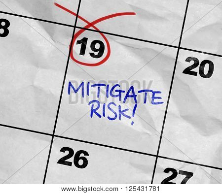 Concept image of a Calendar with the text: Mitigate Risk