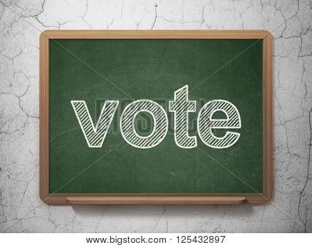 Political concept: Vote on chalkboard background
