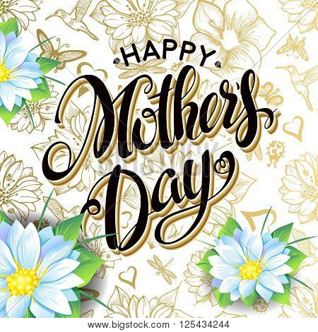 Happy Mother's Day Lettering,Typographical Design. Isolate Symbols. Mothers Day Signs. Text Design with flowers in a gold seamless background. Holidays Mothers Day. Vector illustration
